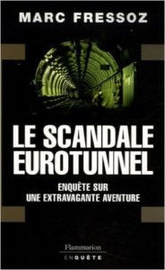 le-scandale-eurotunnel